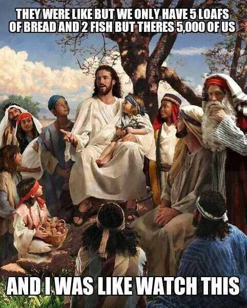 story-time-jesus-meme-loaves-and-fishes.jpg